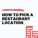 How to pick a restaurant location - G Patel Consulting